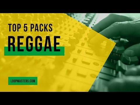 Top 5 | Reggae Loop Sample Packs on Loopmasters 2018