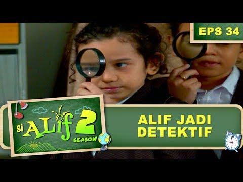 Alif Jadi Detektif – Si Alif Season 2 Eps 34 Part 1