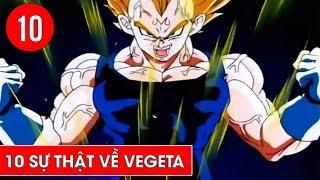 Top 10 sự thật về Vegeta trong Dragon Ball