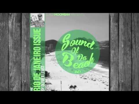 SOUND OF DA BEACH [Mixtape Series] The Rio De Janeiro Issue by Olivier Leust