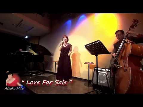 """"""" Love For Sale """"  未田敦子 Atsuko Mita"""