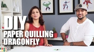 Mad Stuff With Rob - DIY Paper Quilling Dragonfly | Freishia