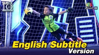 SUPER10 Eng. subtitle | Daniel Best Goalkeeper Saves