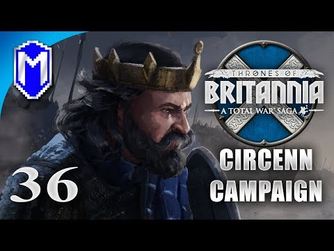 Night Siege - Circenn - Let's Play Total War Saga Thrones of Britannia Gameplay Ep 36