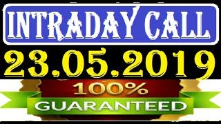 IntraDay Top 3 Jackpot Call  23.05.2019  || today stock || intraday || best stock for 2018
