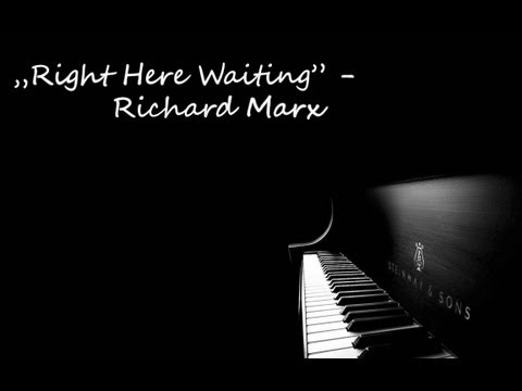 Right Here Waiting by Richard Marx - Piano Cover /w Piano Music Sheet available below ! [HD]