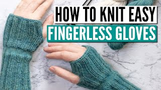 How To Knit Fingerless Gloves For Beginners - Really Easy Pattern You Can Knit Flat