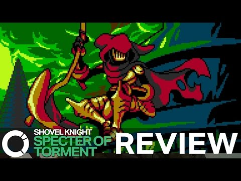 Shovel Knight: Specter of Torment - CI Review