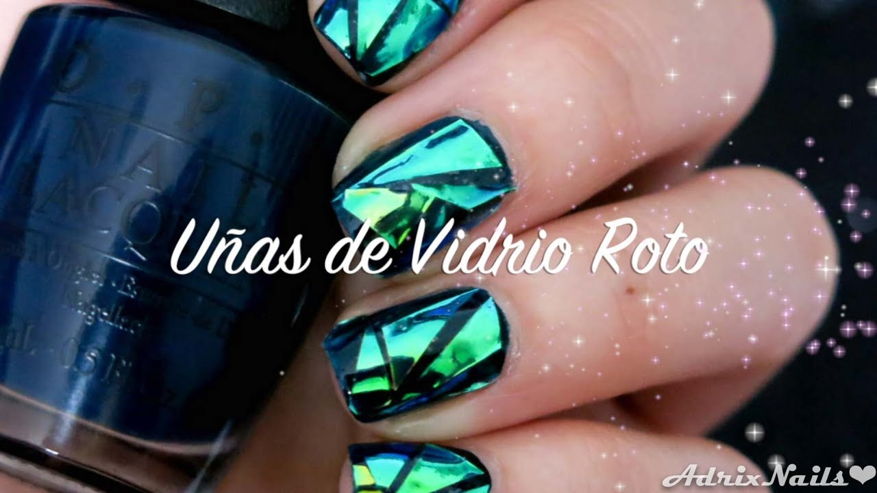 Uñas de Vidrio Roto (glass nails) - YouTube