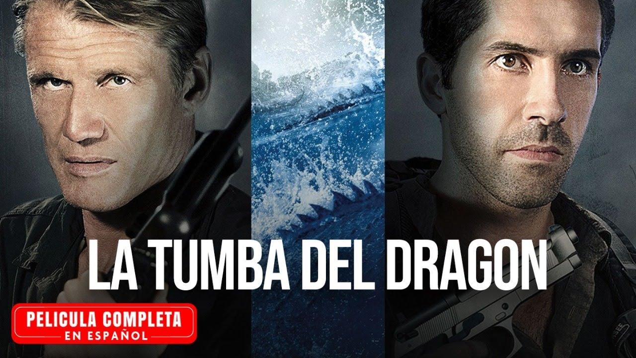 La Tumba Del Dragon -  Pelicula de Accion Completa En Español