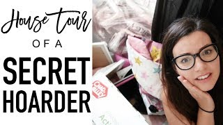 FULL HOUSE TOUR of a Secret Hoarder | BEFORE MINIMALISM