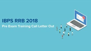 IBPS RRB 2018 Pre Exam Training Call Letter Out | Download Now
