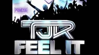 TJR - Feel It (original mix)