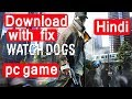 {HINDI} How to download Watch dogs game for PC with fix crack in Hindi
