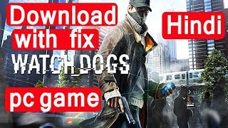 {HINDI} How to download Watch dogs game with fix for PC in Hindi