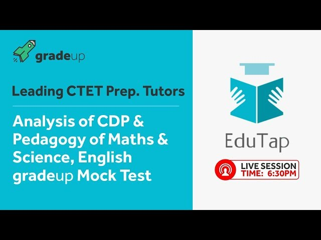 CTET Live Gradeup Mock Test Analysis on CDP & Pedagogy of English,Maths & Science