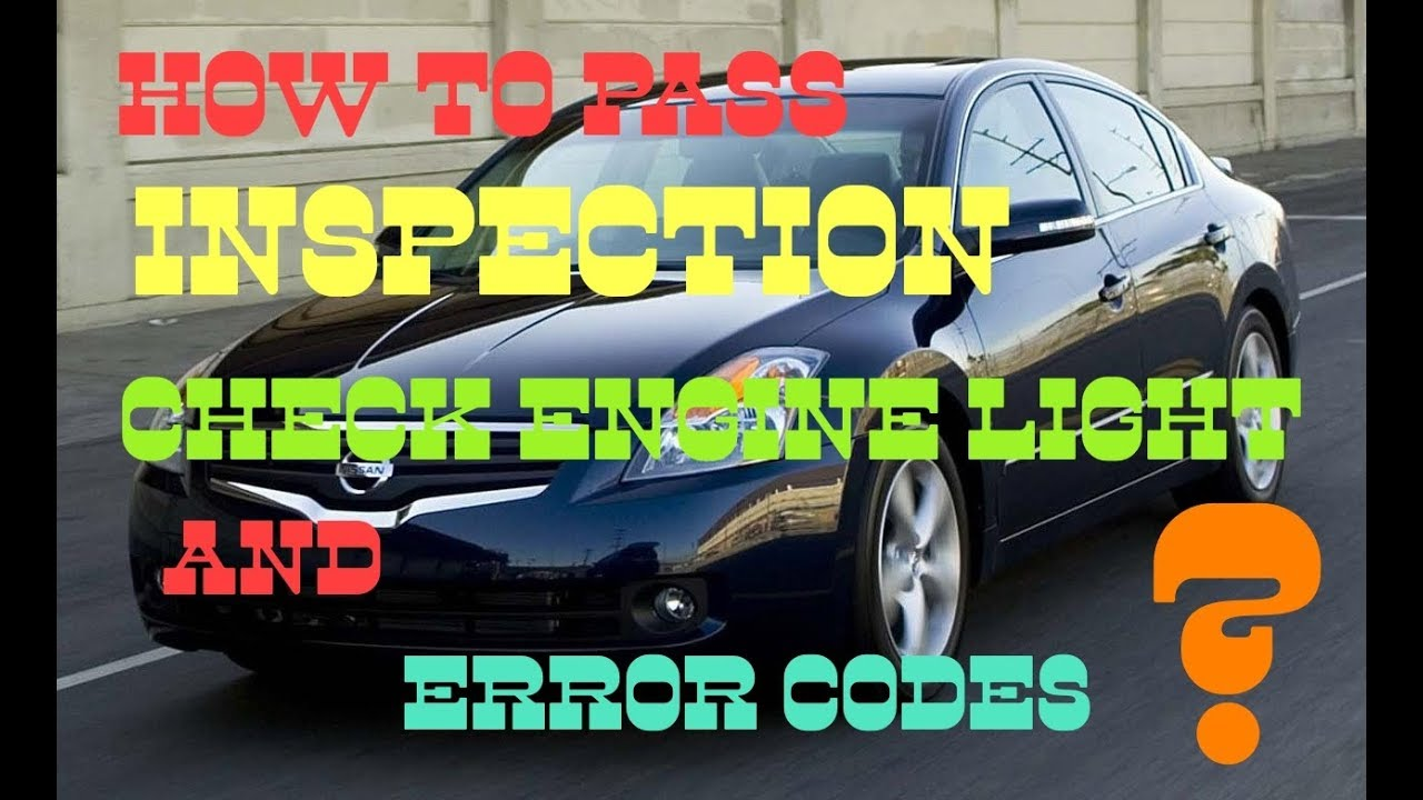 How To Pass Car Inspection With Check Engine Or Service Soon Light