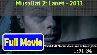 Musallat 2: Lanet (2011) **Full*Movie**