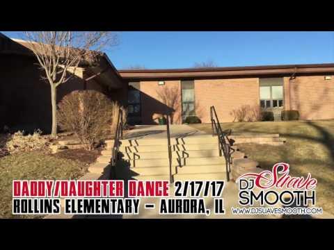 Rollins Elementary School's Daddy/Daughter Dance 2017   Aurora, Illinois 2/17/17 Gig Log