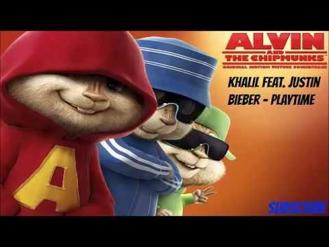 Khalil feat. Justin Bieber - Playtime (Version Chipmunks) + Lyrics