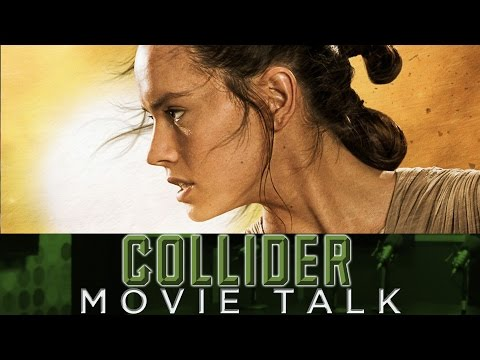 Collider Movie Talk - JJ Abrams Comments On Rey's Parents In The Force Awakens