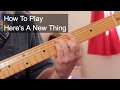 watch he video of 'Here's a New Thing' Paul Weller Guitar Lesson