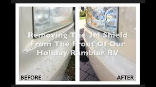 Removal of 3M Protective Clear Shield from Class A RV