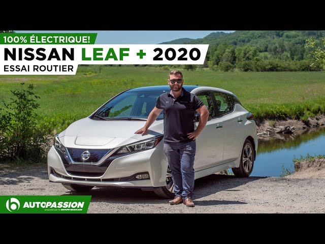 Nissan Leaf Plus 2020 - Plus D'Autonomie, Plus De Puissance, Plus De Plaisir! - Essai AutoPassion