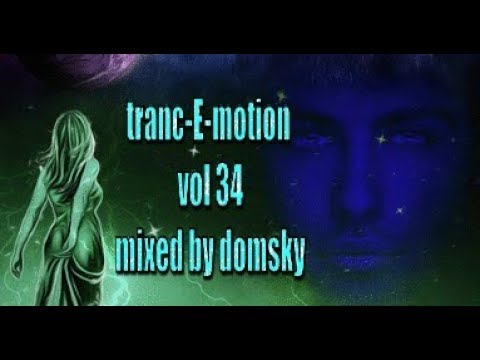 UPLIFTING TRANCE tranc-E-motion VOL 34 MIXED BY DOMSKY