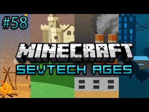 Minecraft: SevTech Ages Survival Ep. 58 - O M G