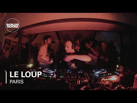 Le Loup Boiler Room Paris DJ Set