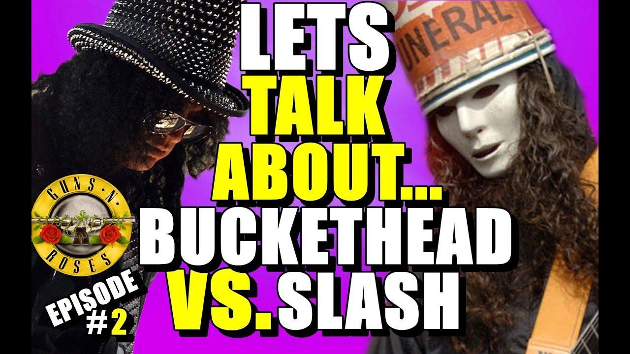 Slash vs buckethead