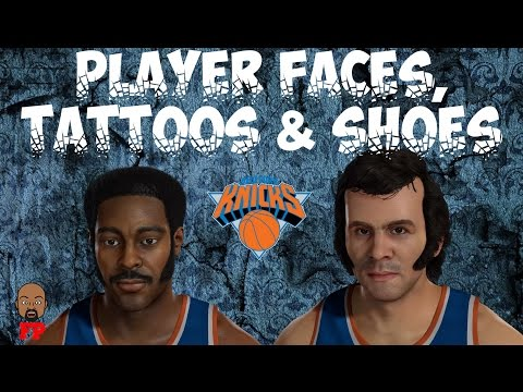 NBA 2K17 - 1971-72 New York Knicks - Player Faces, Tattoos and Shoes