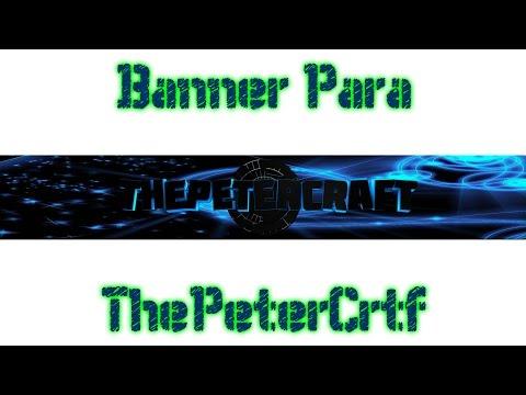 Hago Banners Gratis -  Banners Para ThePeterCratf
