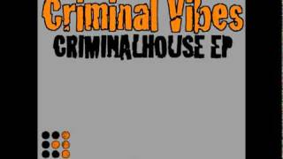 Criminal Vibes - Queen of Chinatown (Original Mix)