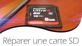 Tutoriel - Comment réparer une carte SD