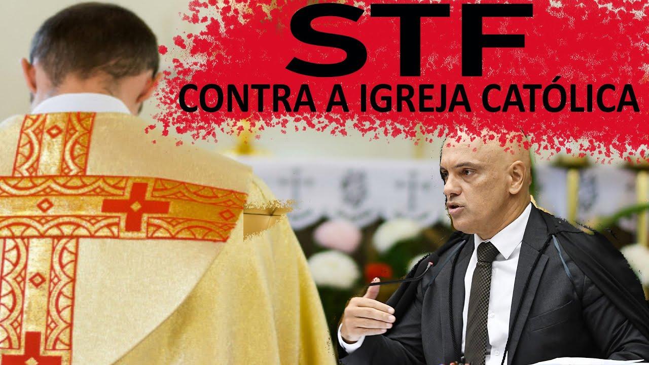 STF Contra A Igreja E Os Crist U00e3os Investiga E Pode Mandar