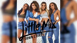 Little Mix - Down & Dirty (Glory Days Tour Instrumental) Snippet