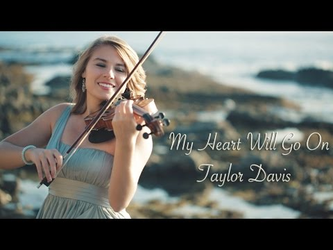 My Heart Will Go On Titanic Taylor Davis  Violin