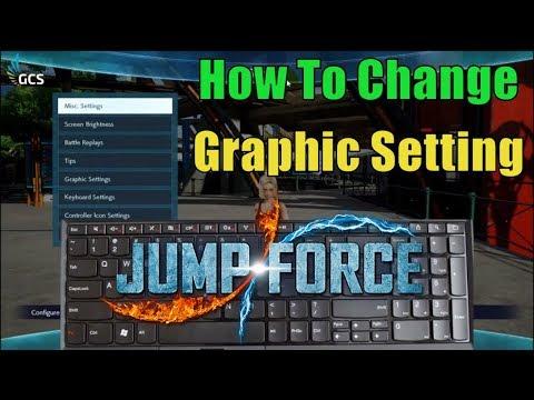 [Tutorial] Jump Force: HƯỚNG DẪN CHỈNH SETTING GRAPHIC TRONG GAME thumbnail