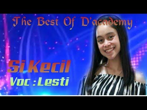 SI KECIL - LESTI D'ACADEMY (Lesti Lover)