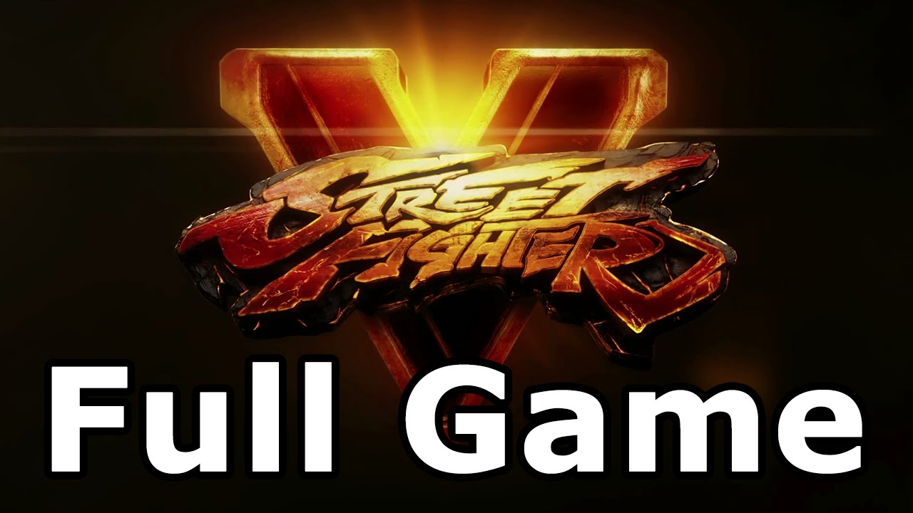 Download Street Fighter 5 Full Game Walkthrough - No Commentary