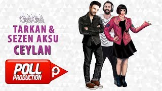 Yaşar Gaga Ft. Tarkan, Sezen Aksu - Ceylan - ( Official Audio ) thumbnail