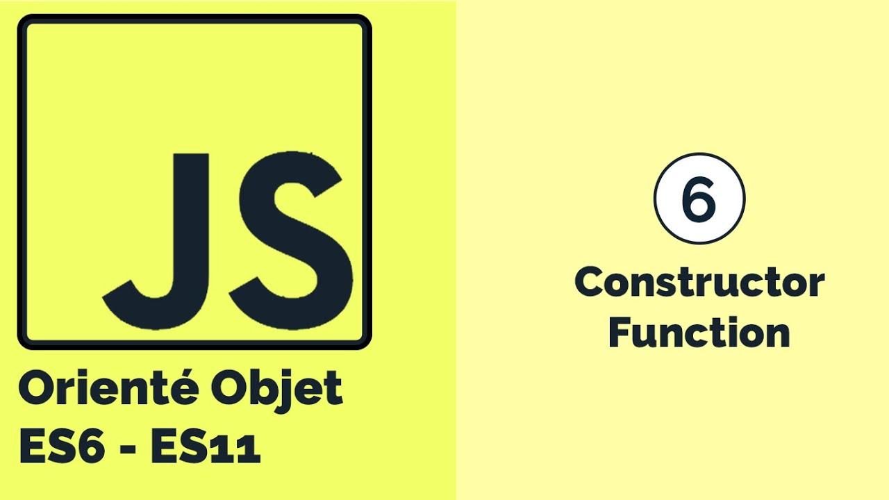 La programmation orientée objet avec JavaScript: Constructor Function