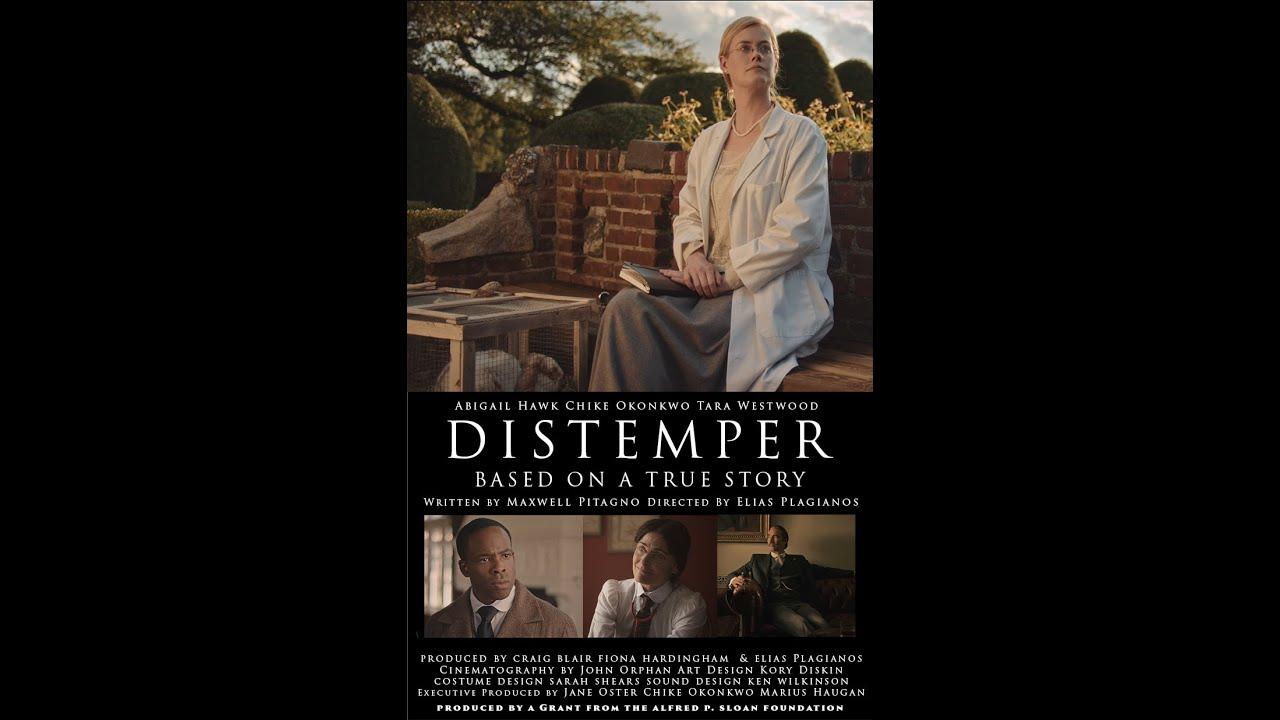 DISTEMPER TRAILER