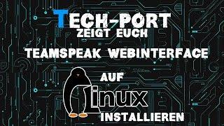 Teamspeak Webinterface auf Linux Installieren