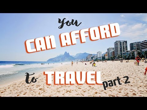 YOU CAN AFFORD to TRAVEL: How much will your travel cost?