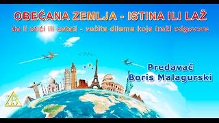 Video Obećana zemlja - istina ili laž. Gost Boris Malagurski download MP3, 3GP, MP4, WEBM, AVI, FLV Agustus 2017