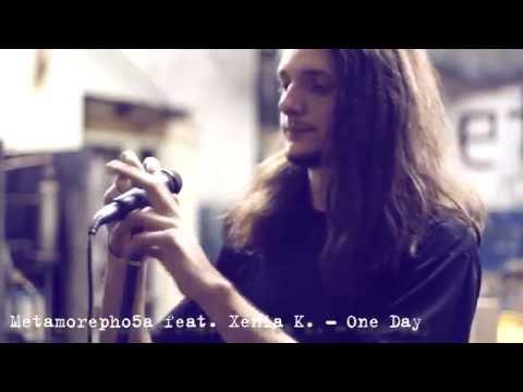 Metamorepho5a feat. Xenia K. - One Day (dedicated to HYPNO5E)