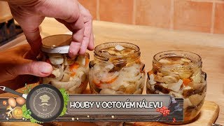 Houby v octovém nálevu - Pickled mushrooms